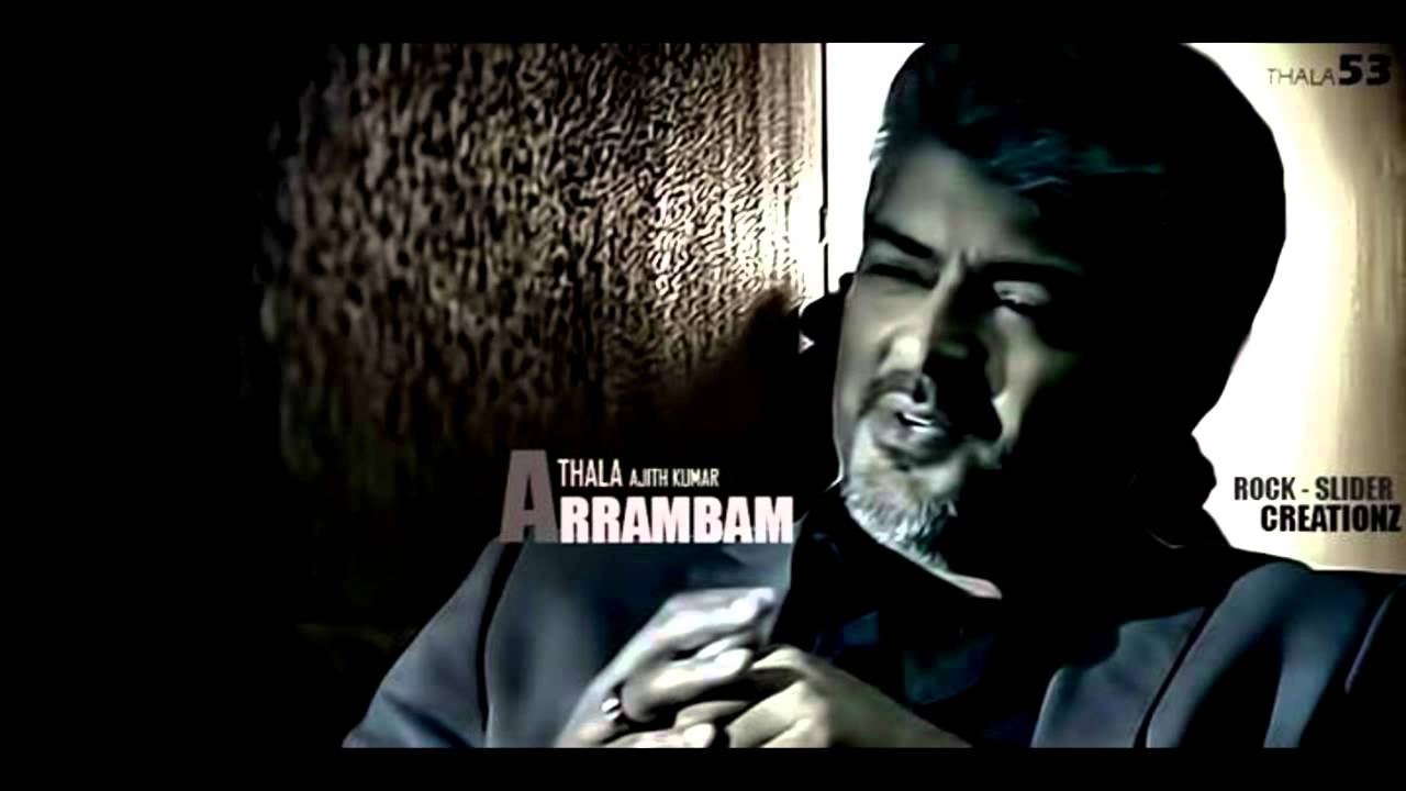 ARRAMBAM bgm - YouTube Ajith In Aarambam Poster