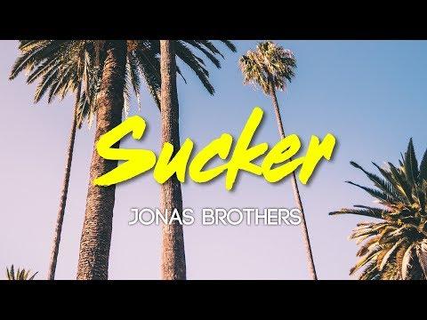 Jonas Brothers - Sucker (Lyrics, Audio)