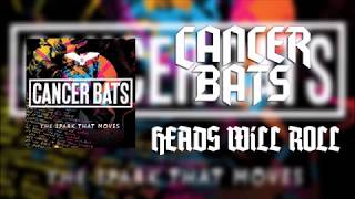 Cancer Bats - Heads Will Roll (Lyrics)