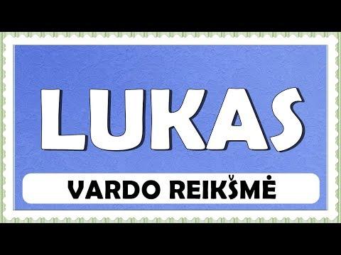 VARDAS LUKAS- REIKŠMĖ, KILMĖ, HOROSKOPAS