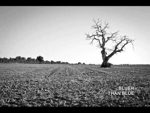 Bluer Than Blue (Acoustic Version)
