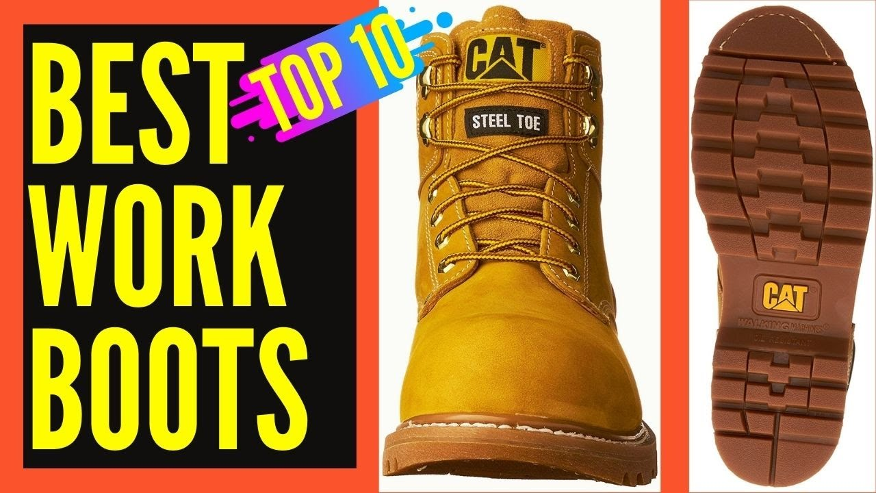 Top 10 Best Work Boots For Construction Concrete Electrician Best Work Boots For Men Reviews
