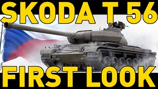 SKODA T 56 - FIRST LOOK - WORLD OF TANKS