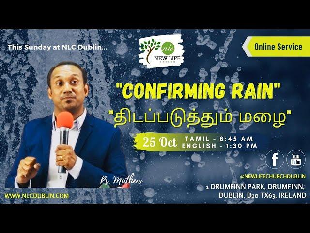 CONFIRMING RAIN | PR. MATHEW |Tamil Worship Service|NEW LIFE CHURCH DUBLIN | 25-10-2020