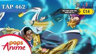 One Piece Tập 462 - Sức Mạnh Phá Hủy Thế Giới! Năng Lực Của Trái Gura Gura - Đảo Hải Tặc