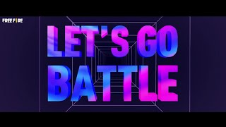 Let's go Battle! (RAP Battle)  l FREE FIRE CONTINENTAL SERIES