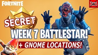 Fortnite: SECRET Week 7 BATTLESTAR! Plus Gnome Locations!