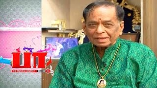 Paa 17-08-2016 The Musical Journey – M. Balamuralikrishna – Peppers TV Show