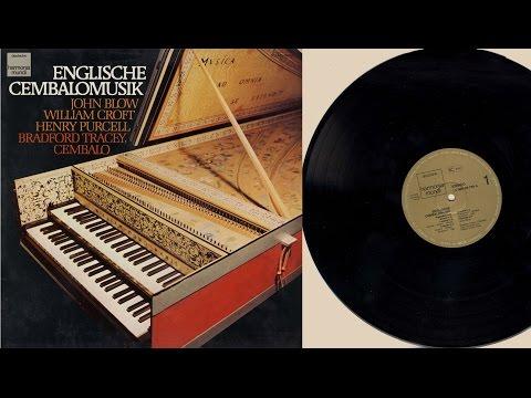 Bradford Tracey (harpsichord) Englische Cembalomusik des 17. Jahrhunderts
