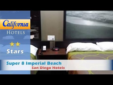 Super 8 Imperial Beach, San Diego Hotels - California