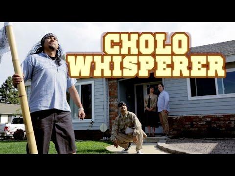 Cholo Whisperer - Funny Drop