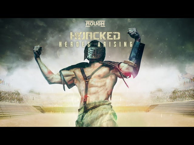 Hyjacked - Heroes Arising (OUT NOW)
