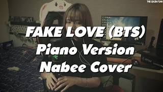 FAKE LOVE - BTS (Piano Version) | Nabee Cover