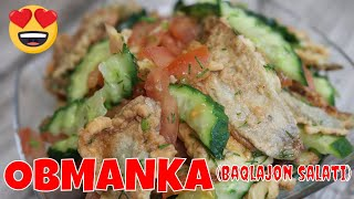 Obmanka (Baqlajon salati) 🌸🌸😍😍#bizbubiz
