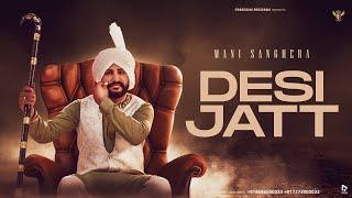 Desi Jatt | Official Video | Mani Sanghera | Freedom Records