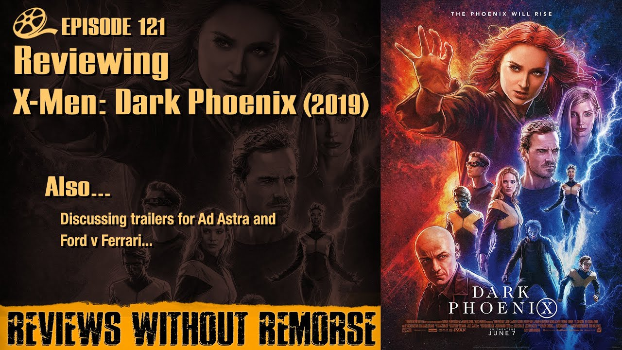 Download Episode 121 - Reviewing X-Men: Dark Phoenix (2019)