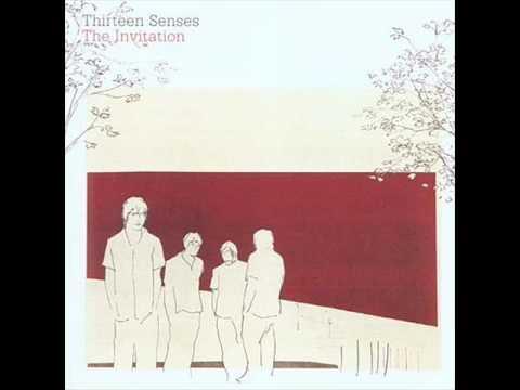 Thirteen Senses - Do No Wrong