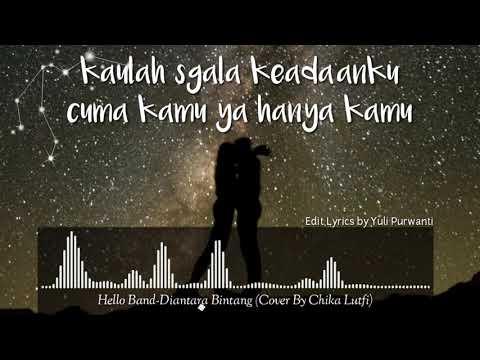 Hello Band-Diantara Bintang(Cover By Chika Lutfi)