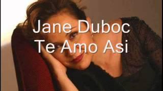 Jane Duboc Te Amo Asi