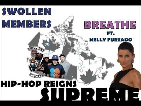 Swollen Members - Breathe ft.  Nelly Furtado