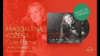Just One Of Those Things | Magdalena Kožená & Ondrej Havelka & His Melody Makers