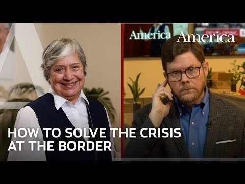What would solve the crisis on the border? A conversation with Sr. Norma Pimentel