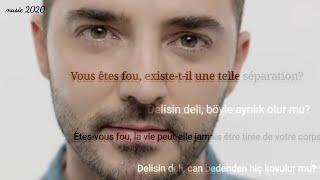 أغنية تركية حزينة 💘💔حب مميت 💔💘  مترجمة للفرنسية لجوخان أوزن Gökhan Özen_Öldürür Sevdan
