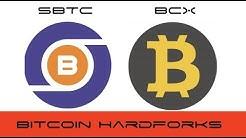 Bitcoin X (BCX )Super Bitcoin (SBTC) Hard Fork