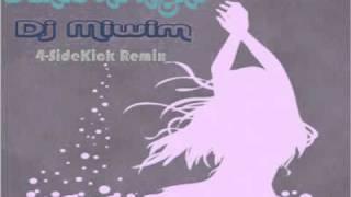 Dj Miwim-SideKick Remix.mp4