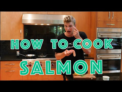 HOW TO COOK SALMON   The College Cooking Show