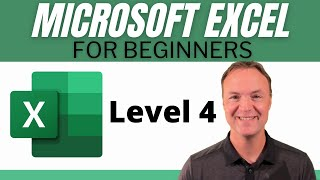 Microsoft Excel Tutorial - Beginners Level 4