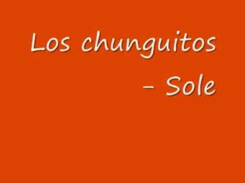 Los chunguitos   Sole