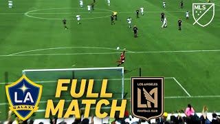 FULL MATCH REPLAY: LA Galaxy vs LAFC | The Legendary First El Trafíco!