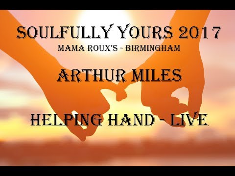 Soulfully Yours Tour 2017 – Arthur Miles