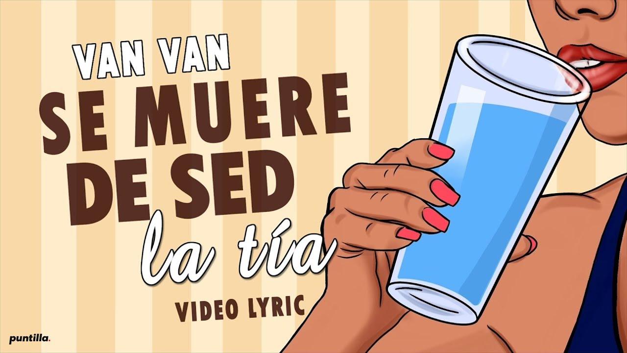 Los Van Van - Se Muere De Sed La Tía (Lyric Video)