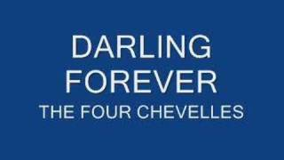 DARLING FOREVER THE FOUR CHEVELLES