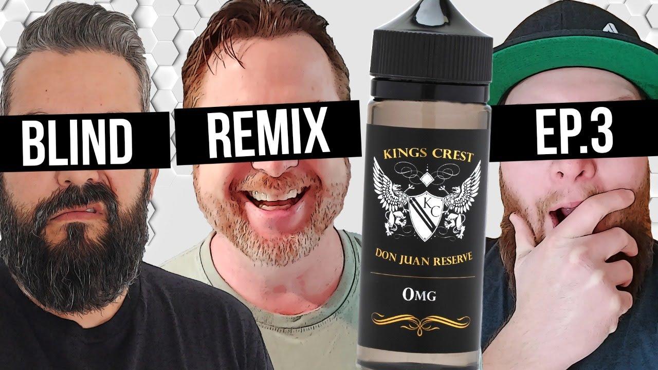 BLIND REMIX: EP. 3 : Don Juan Reserve