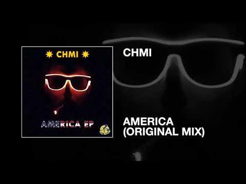 CHMI / America (Original Mix)