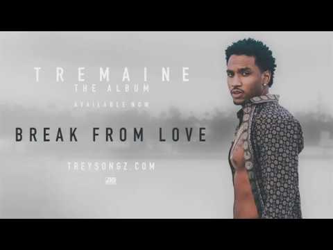 Trey Songz - Break From Love (Tradução)