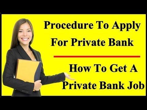 How To Get A Private Bank Job | Procedure To Apply For Private Bank By www.privatejobshub.in