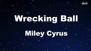 Wrecking Ball - Miley Cyrus Karaoke 【With Guide Melody】 Instrumental