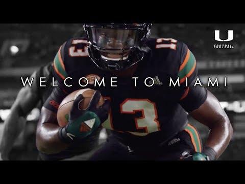 Welcome To Miami - 2018 Miami Hurricanes Hype Video