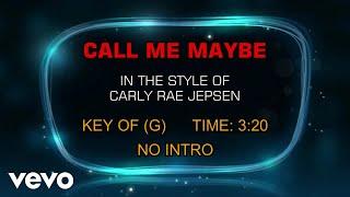 Carly Rae Jepsen - Call Me Maybe (Karaoke)