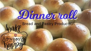 How to make Dinner roll / K- 12 Bread and Pastry Production NC II / TESDA Assessment