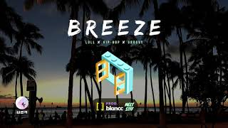 """BREEZE"" - Smooth Hip-Hop Type Beat Instrumental '19"