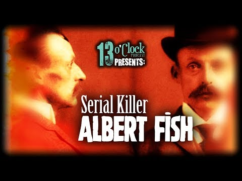 Episode 145 - Serial Killer Albert Fish