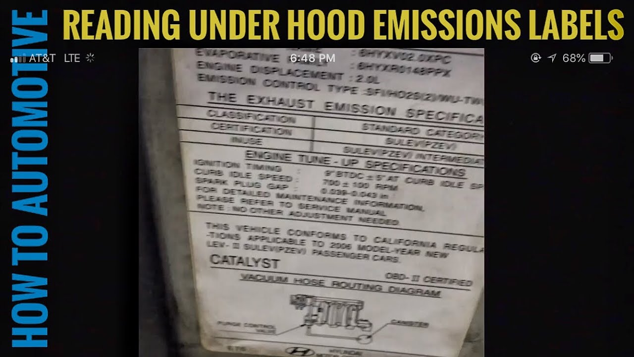 How To Read The Under Hood Emissions Label Youtube