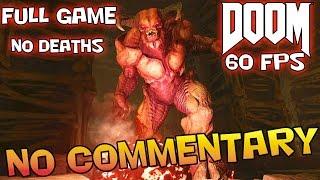 DOOM: Full Game Walkthrough   【NO Commentary】 【60 FPS】