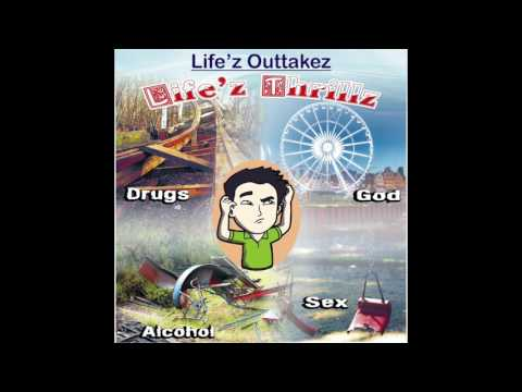 Life'z Outtakez - Life'z Thrillz (Remastered)
