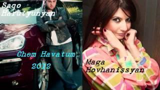 Saqo Harutyunyan FT Maga Hovhanissyan Chem Havatum New 2012 EX